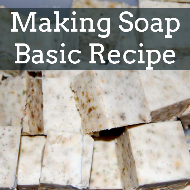 Basic Soap Recipe